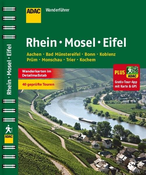ADAC Wanderführer Rhein Mosel Eifel plus Gratis Tour App, 2015   Buch (Cover)