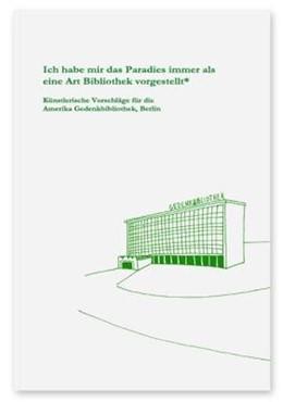 Abbildung von Hohmann / ten Hoevel | Ich habe mir das Paradies immer als eine Art Bibliothek vorgestellt | 2014