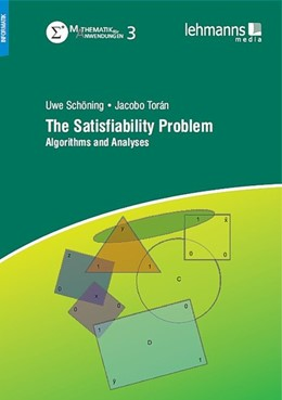 Abbildung von Schöning / Torán | The Satisfiability Problem | 2013 | Algorithms and Analyses