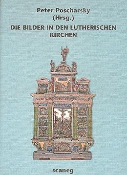 Abbildung von Poscharsky | Die Bilder in den lutherischen Kirchen | 1998 | Ikonographische Studien