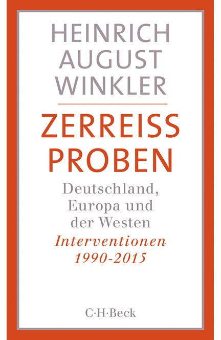 Cover: Heinrich August Winkler, Zerreissproben