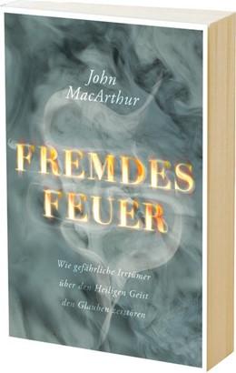 Abbildung von MacArthur | Fremdes Feuer | 1. Auflage | 2014 | beck-shop.de