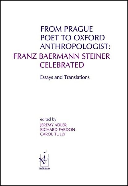 Abbildung von Adler / Fardon / Tully | From Prague Poet to Oxford Anthropologist: Franz Baermann Steiner Celebrated | 2003