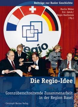 Abbildung von Weber / Jakob   Die Regio-Idee   1. Auflage   2013   beck-shop.de
