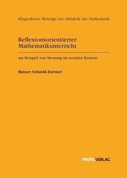 Abbildung von Schmid-Zartner   Reflexionsorientierter Mathematikunterricht am Beispiel von Messung im sozialen Kontext   2015