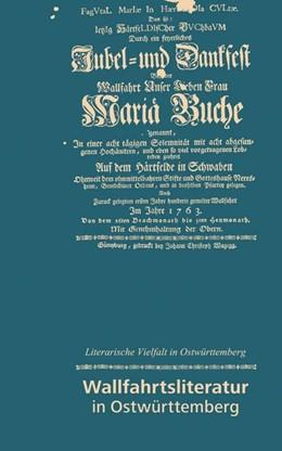 Abbildung von Wallfahrtsliteratur in Ostwürttemberg | 1. Auflage | 2013 | beck-shop.de