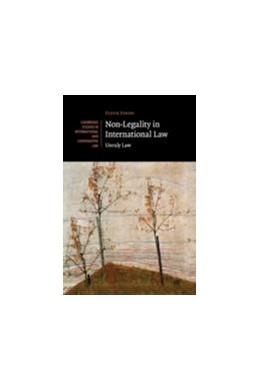 Abbildung von Johns | Non-Legality in International Law | 2015 | Unruly Law