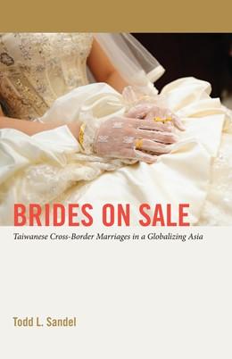Abbildung von Sandel | Brides on Sale | 2015 | Taiwanese Cross-Border Marriag... | 21