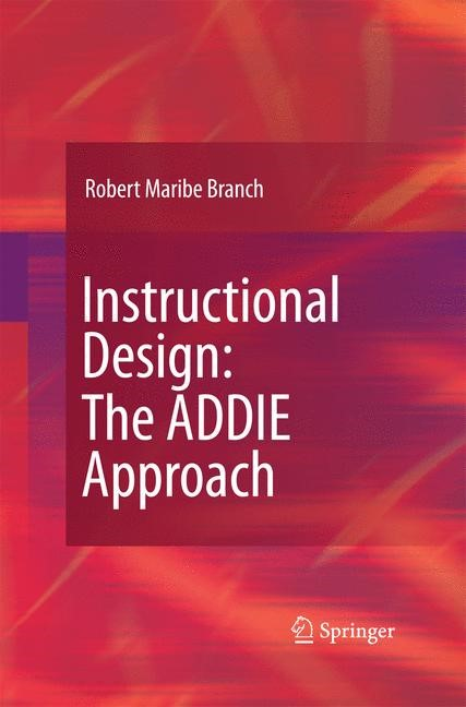 Instructional Design: The ADDIE Approach | Branch | 2010, 2014 | Buch (Cover)