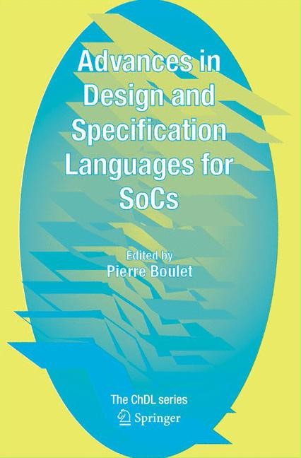 Advances in Design and Specification Languages for SoCs | Boulet | 2005, 2014 | Buch (Cover)