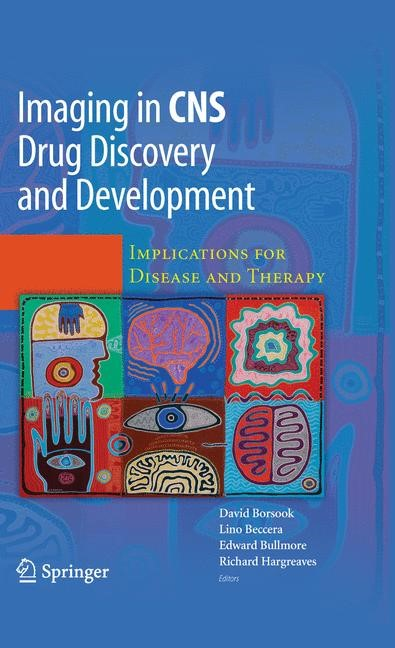 Imaging in CNS Drug Discovery and Development | Borsook / Beccera / Bullmore / Hargreaves | 2009, 2014 | Buch (Cover)