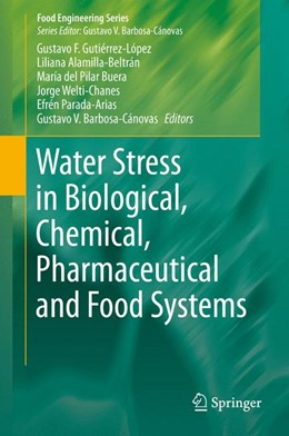 Abbildung von Gutiérrez-López / Alamilla-Beltrán | Water Stress in Biological, Chemical, Pharmaceutical and Food Systems | 1. Auflage | 2015 | beck-shop.de