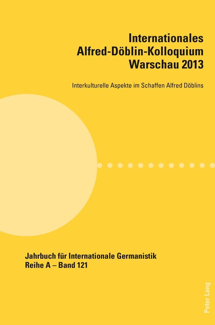 Internationales Alfred-Döblin-Kolloquium Warschau 2013 | Brandt / Kwiecinska, 2015 | Buch (Cover)