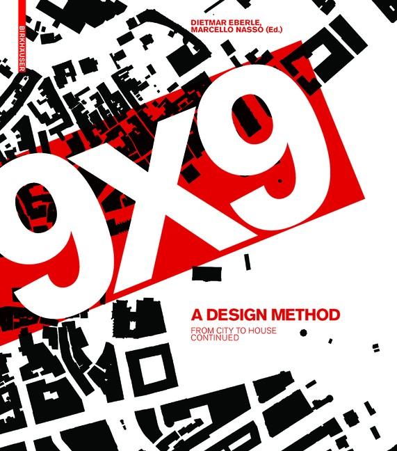 9 x 9 – A Method of Design | Eberle / Aicher, 2018 | Buch (Cover)