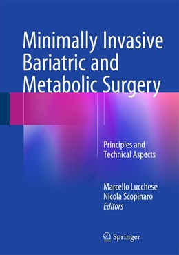 Abbildung von Lucchese / Scopinaro | Minimally Invasive Bariatric and Metabolic Surgery | 1. Auflage | 2015 | beck-shop.de