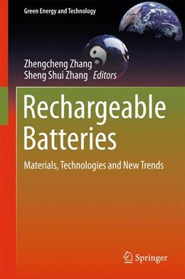 Abbildung von Zhang / Zhang   Rechargeable Batteries   2015   Materials, Technologies and Ne...