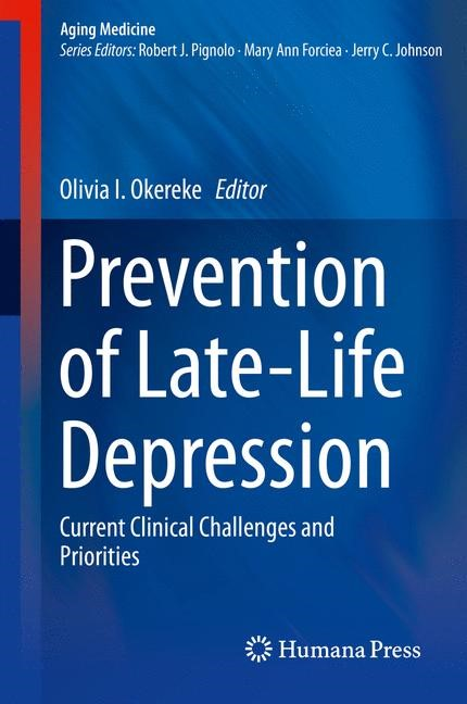 Prevention of Late-Life Depression | Okereke | 2015, 2015 | Buch (Cover)