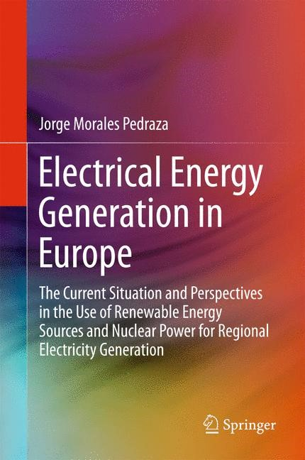 Electrical Energy Generation in Europe   Morales Pedraza   2015, 2015   Buch (Cover)