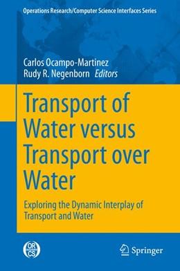 Abbildung von Ocampo-Martinez / Negenborn | Transport of Water versus Transport over Water | 2015 | 2015 | Exploring the Dynamic Interpla... | 58