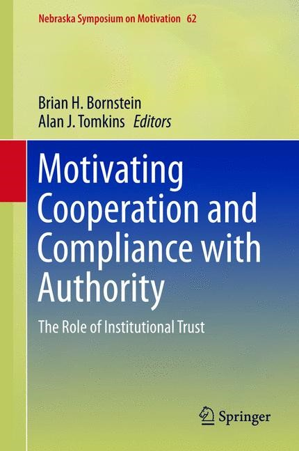 Motivating Cooperation and Compliance with Authority | Bornstein / Tomkins | 2015, 2015 | Buch (Cover)