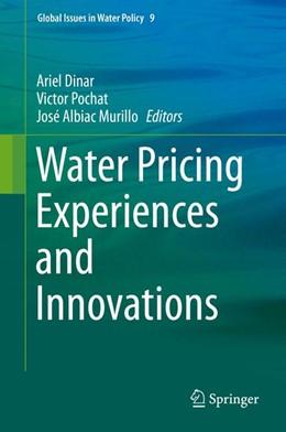 Abbildung von Dinar / Pochat | Water Pricing Experiences and Innovations | 1. Auflage | 2015 | 9 | beck-shop.de