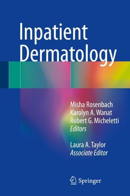 Inpatient Dermatology | Rosenbach / Micheletti / Wanat / Taylor | 1st ed. 2018, 2017 | Buch (Cover)