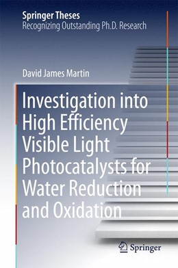 Abbildung von Martin   Investigation into High Efficiency Visible Light Photocatalysts for Water Reduction and Oxidation   2015   2015