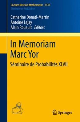 Abbildung von Donati-Martin / Lejay / Rouault   In Memoriam Marc Yor - Séminaire de Probabilités XLVII   1st ed. 2015   2015