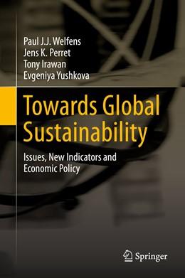 Abbildung von Welfens / Perret | Towards Global Sustainability | 1. Auflage | 2015 | beck-shop.de