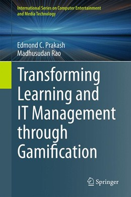 Abbildung von Prakash / Rao | Transforming Learning and IT Management through Gamification | 1st ed. 2015 | 2015