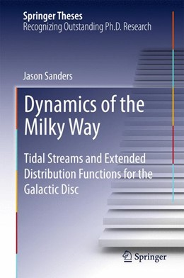 Abbildung von Sanders | Dynamics of the Milky Way | 2015 | 2015 | Tidal Streams and Extended Dis...