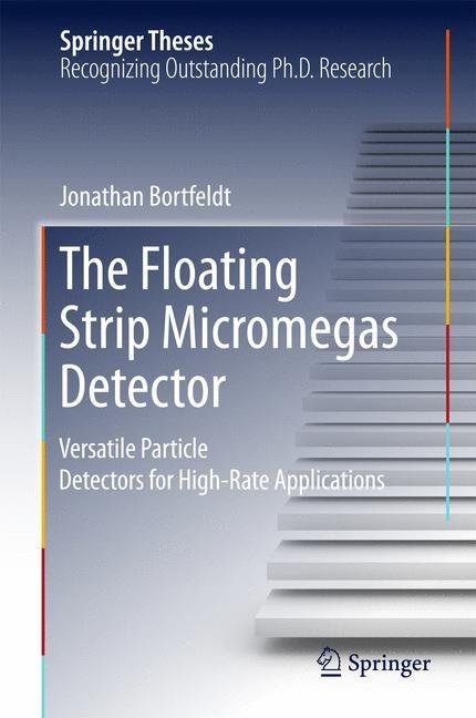 The Floating Strip Micromegas Detector | Bortfeldt | 2015, 2015 | Buch (Cover)