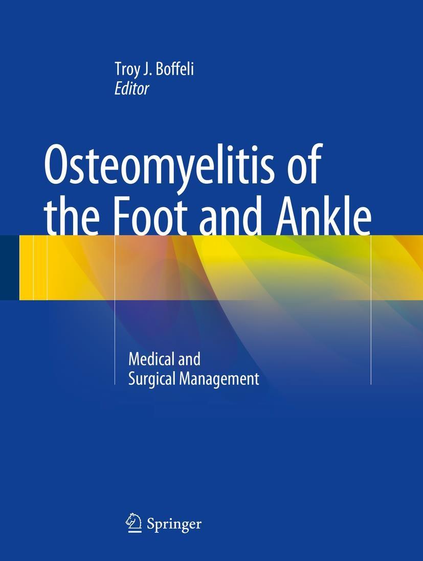 Abbildung von Boffeli | Osteomyelitis of the Foot and Ankle | 1st ed. 2015 | 2015