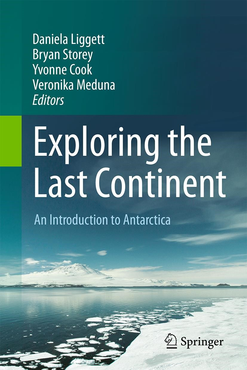 Exploring the Last Continent | Liggett / Storey / Cook / Meduna | 1st ed. 2016, 2015 | Buch (Cover)