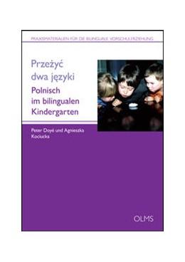 Abbildung von Doyé / Kociucka   Przezyc dwa jezyki   2015   2015   Polnisch im bilingualen Kinder...   7