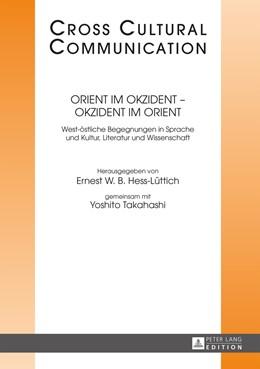 Abbildung von Hess-Lüttich / Takahashi | Orient im Okzident – Okzident im Orient | 2015 | West-östliche Begegnungen in S... | 27