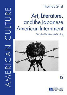 Abbildung von Girst | Art, Literature, and the Japanese American Internment | 2015 | On John Okada's