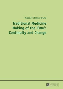 Abbildung von Owete | Traditional Medicine Making of the 'Emu': Continuity and Change | 1. Auflage | 2015 | beck-shop.de