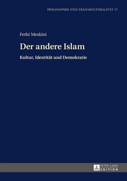 Abbildung von Meskini | Der andere Islam | 1. Auflage | 2015 | 17 | beck-shop.de
