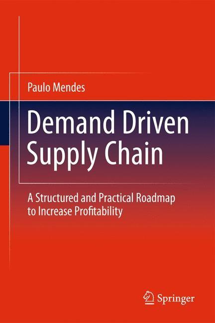 Abbildung von Mendes | Demand Driven Supply Chain | 2011 | 2014