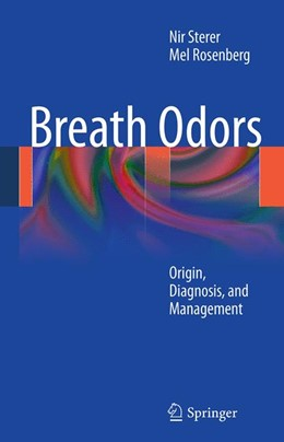 Abbildung von Sterer / Rosenberg | Breath Odors | 2011 | 2014 | Origin, Diagnosis, and Managem...