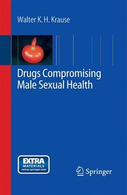 Abbildung von Krause | Drugs Compromising Male Sexual Health | 2008 | 2014