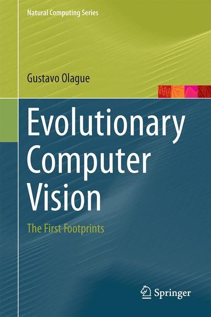 Evolutionary Computer Vision | Olague | 1st ed. 2016, 2016 | Buch (Cover)