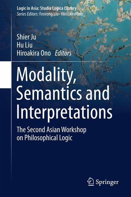 Modality, Semantics and Interpretations | Liu / Ju / Ono | 1st ed. 2015, 2015 | Buch (Cover)