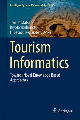 Abbildung von Matsuo / Hashimoto / Iwamoto | Tourism Informatics | 1st ed. 2015 | 2015 | Towards Novel Knowledge Based ... | 90