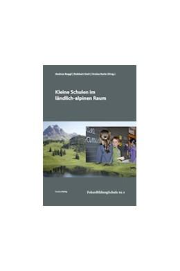 Abbildung von Raggl / Smit | Kleine Schulen im ländlich-alpinen Raum | 1. Auflage | 2015 | 8 | beck-shop.de