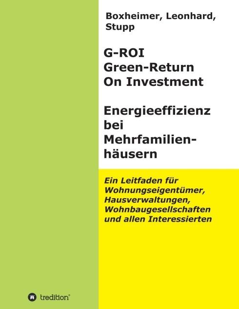 G-ROI Green - Return On Investment, Energieeffizienz bei Mehrfamilienhäuser | Boxheimer, Leonhard. Stupp, 2015 | Buch (Cover)