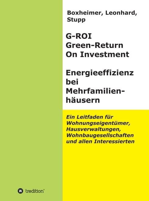 G-ROI Green - Return On Investment, Energieeffizienz bei Mehrfamilienhäusern | Boxheimer, Leonhard. Stupp, 2015 | Buch (Cover)