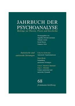 Abbildung von Jahrbuch der Psychoanalyse / Band 68: Autistische und autistoide Störungen – Erkennen und Behandeln | 1. Auflage | 2014 | beck-shop.de