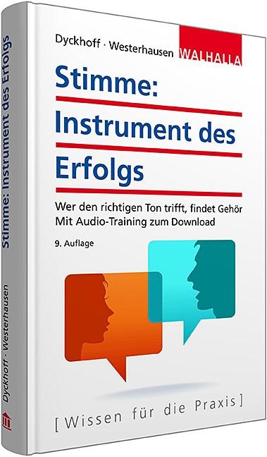 Stimme: Instrument des Erfolgs | Dyckhoff / Westerhausen | 9. Auflage, 2015 | Buch (Cover)